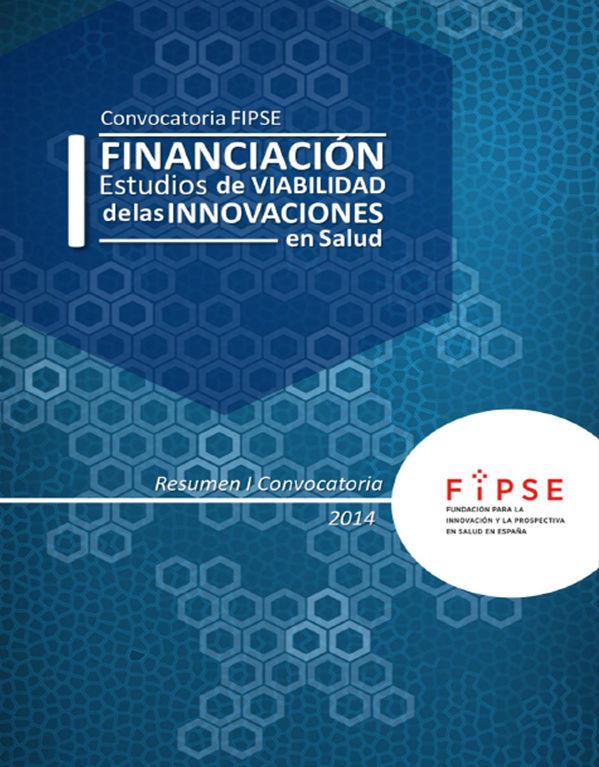 I Convocatoria FIPSE de Ayudas a Estudios de Viabilidad. 2014