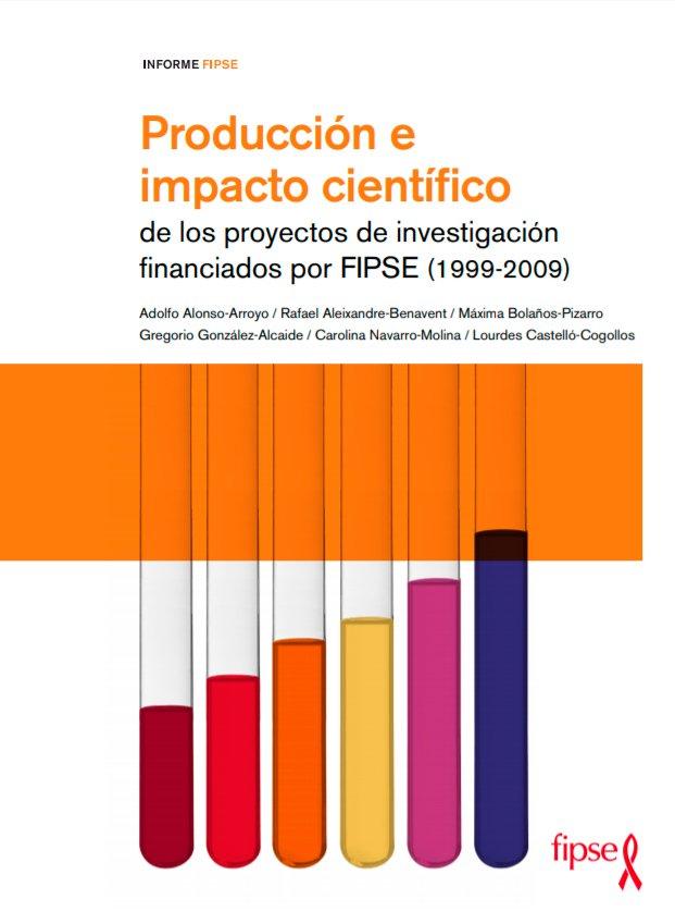Producción e impacto científico de los proyectos de investigación financiados por FIPSE (1999-2009)