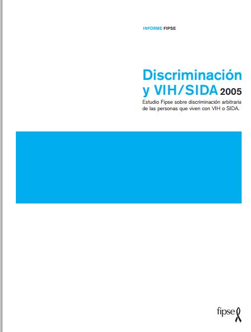Discriminación y VIH/SIDA 2005